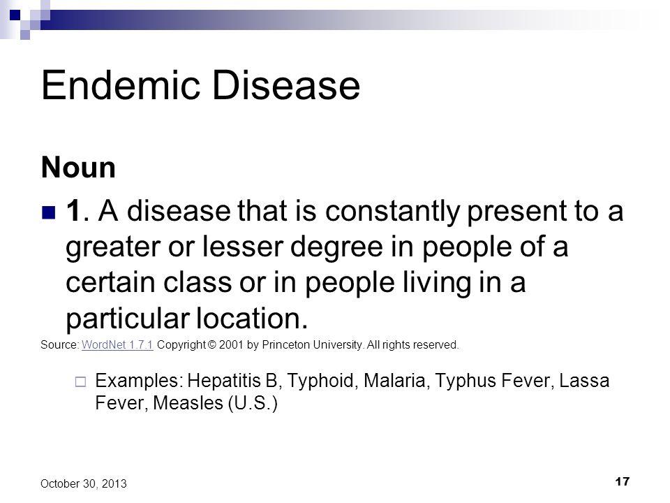 Endemic Disease Noun.