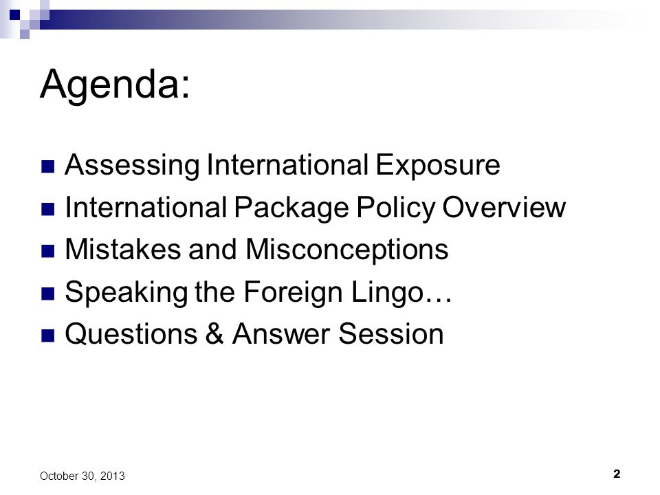 Agenda: Assessing International Exposure