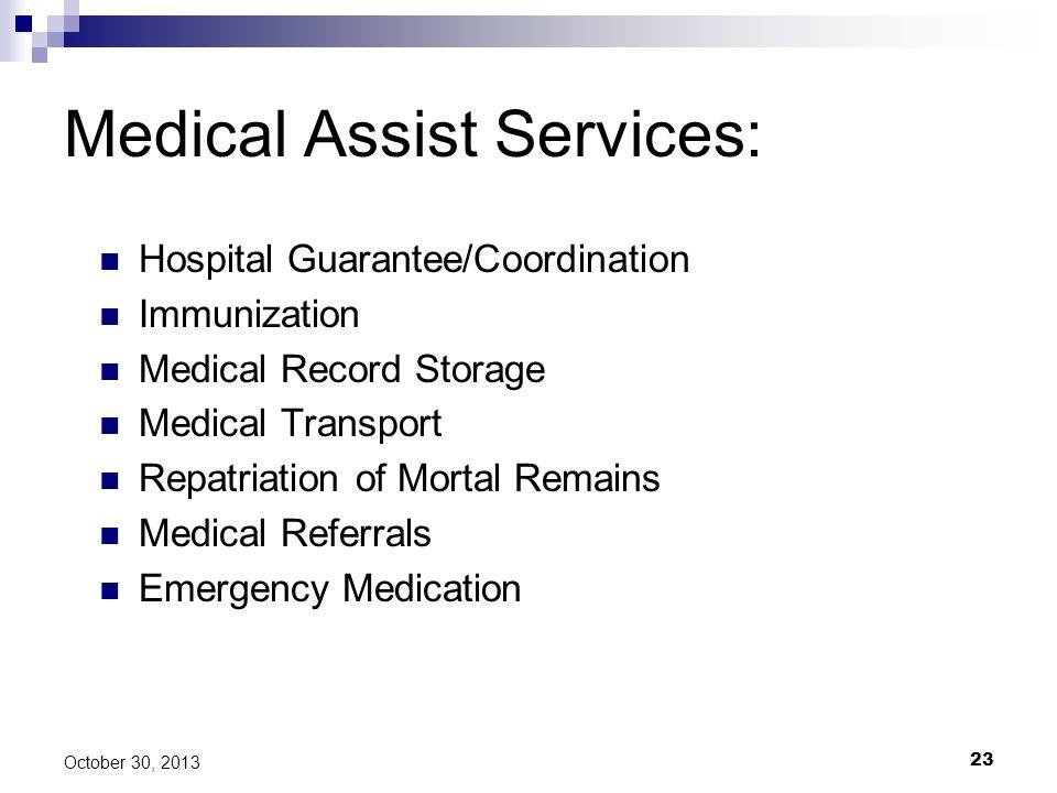 Medical Assist Services: