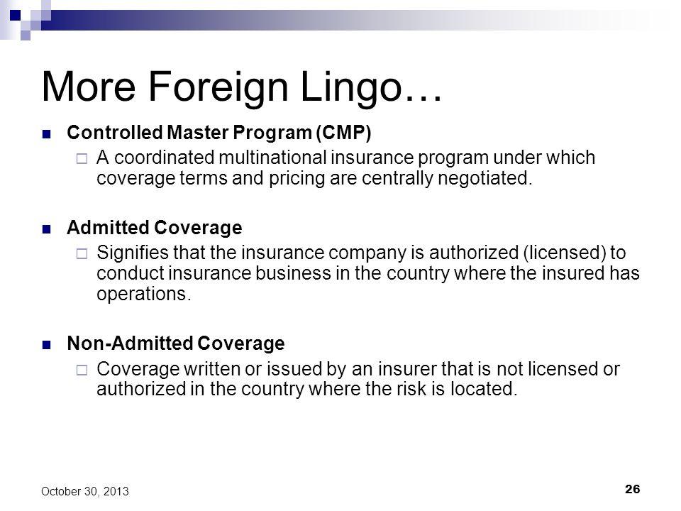 More Foreign Lingo… Controlled Master Program (CMP)