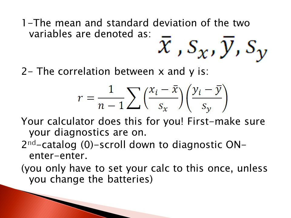 1-The mean and standard deviation of the two variables are denoted as: