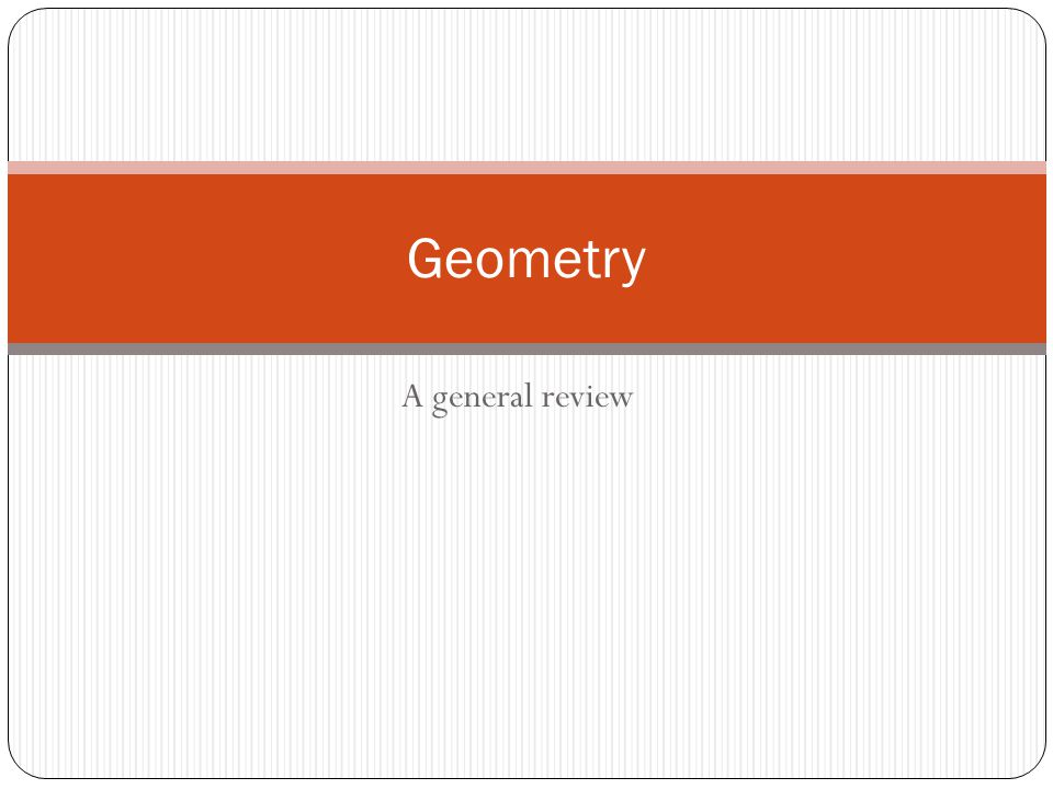 Geometry A general review