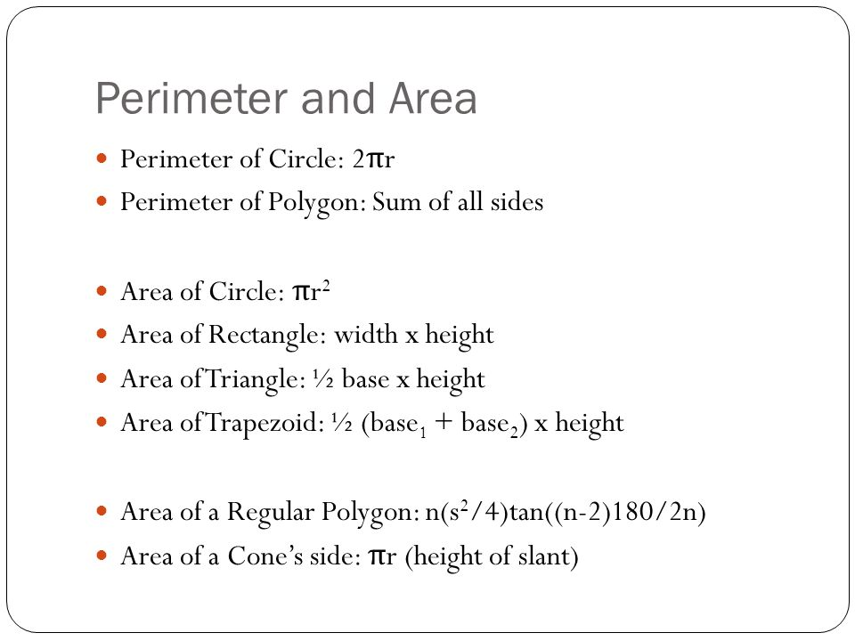 Perimeter and Area Perimeter of Circle: 2πr