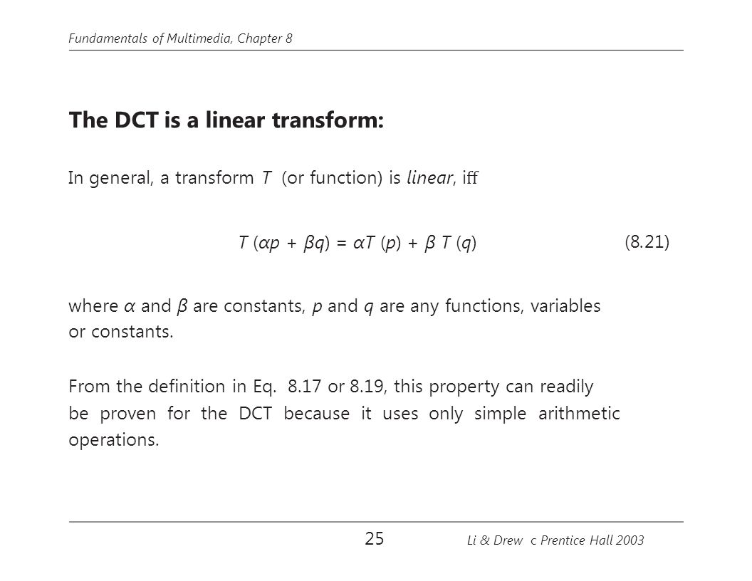 The DCT is a linear transform: