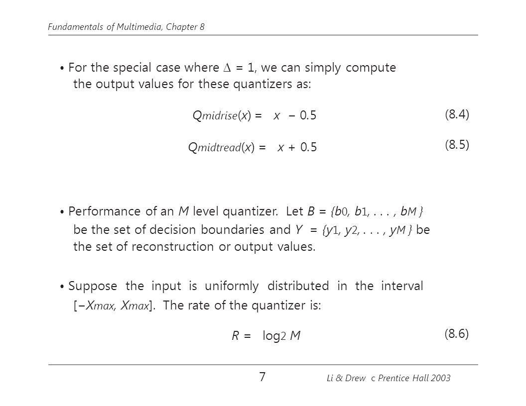 the output values for these quantizers as: