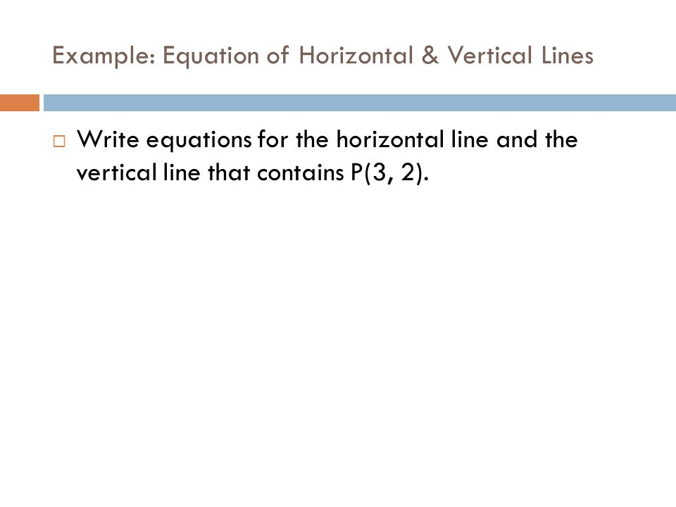Example: Equation of Horizontal & Vertical Lines