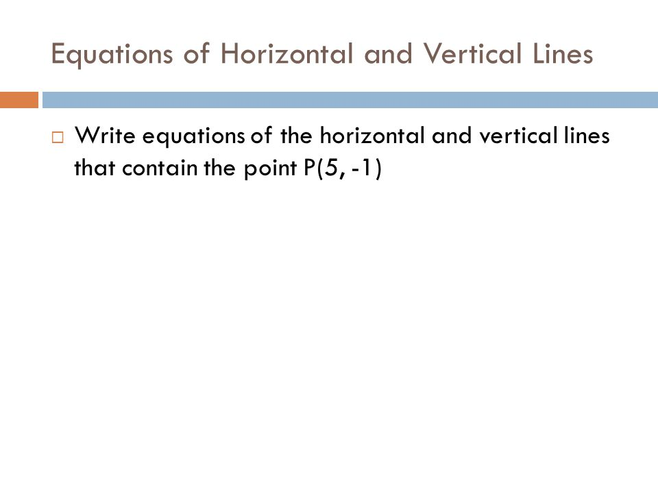 Equations of Horizontal and Vertical Lines