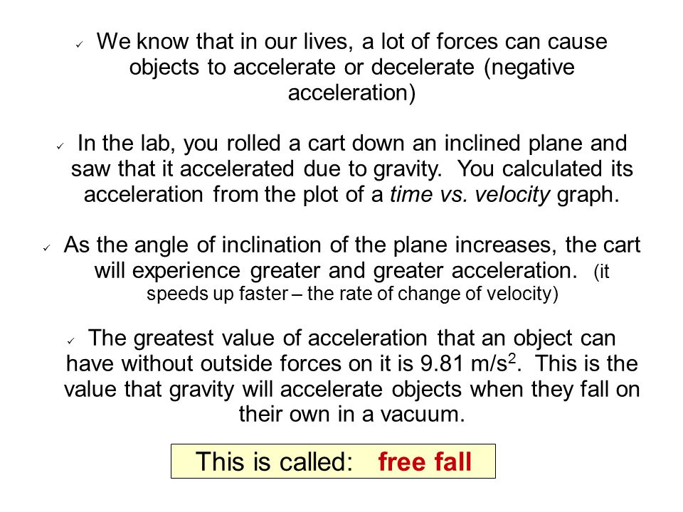 This is called: free fall
