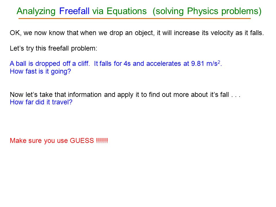 Analyzing Freefall via Equations (solving Physics problems)