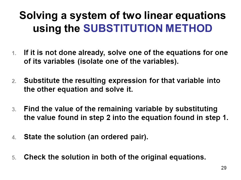 Solving a system of two linear equations using the SUBSTITUTION METHOD