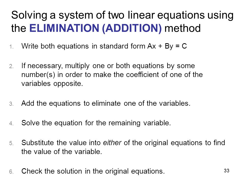 Solving a system of two linear equations using the ELIMINATION (ADDITION) method