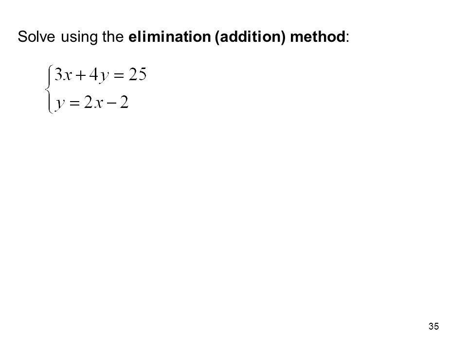 Solve using the elimination (addition) method: