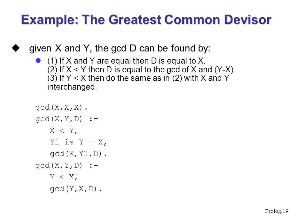 Example: The Greatest Common Devisor