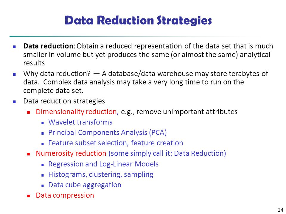 Data Reduction Strategies