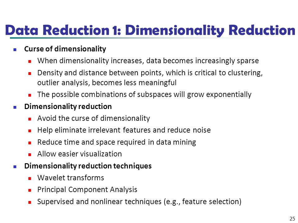Data Reduction 1: Dimensionality Reduction