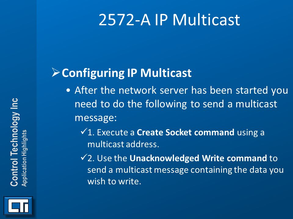 2572-A IP Multicast Configuring IP Multicast