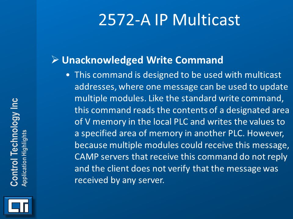 2572-A IP Multicast Unacknowledged Write Command
