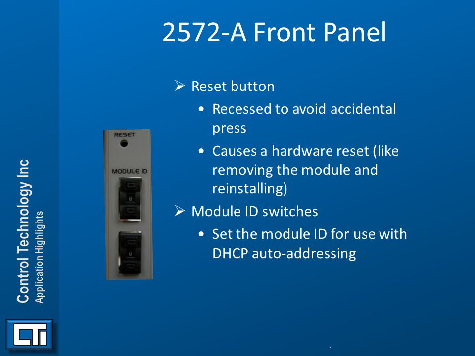 2572-A Front Panel Reset button Recessed to avoid accidental press