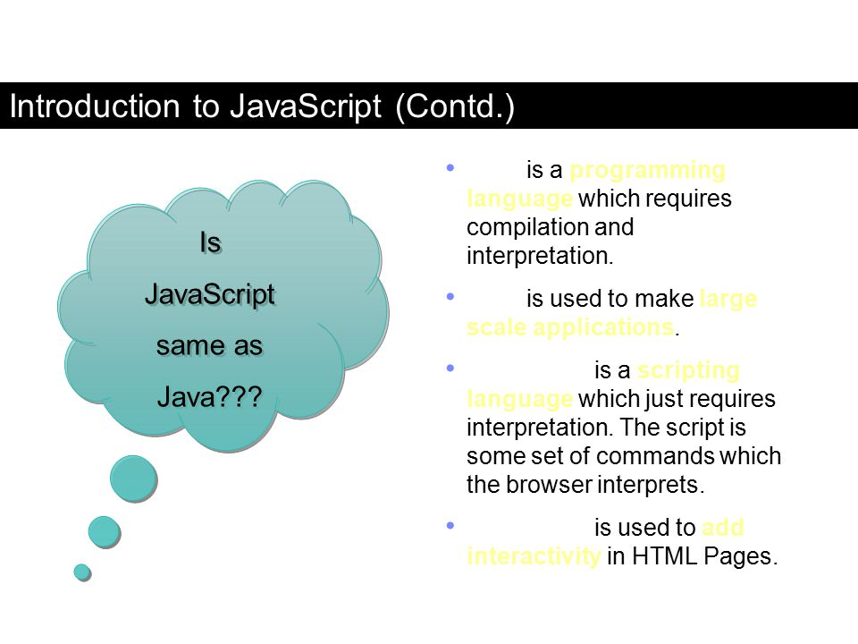 Introduction to JavaScript (Contd.)