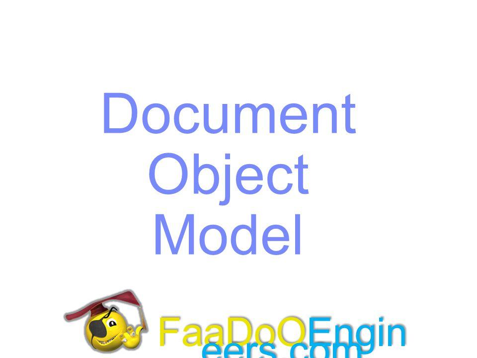 Document Object Model FaaDoOEngineers.com FaaDoOEngineers.com