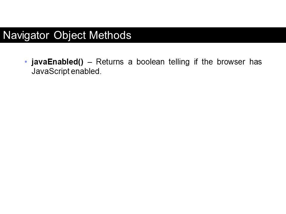 Navigator Object Methods