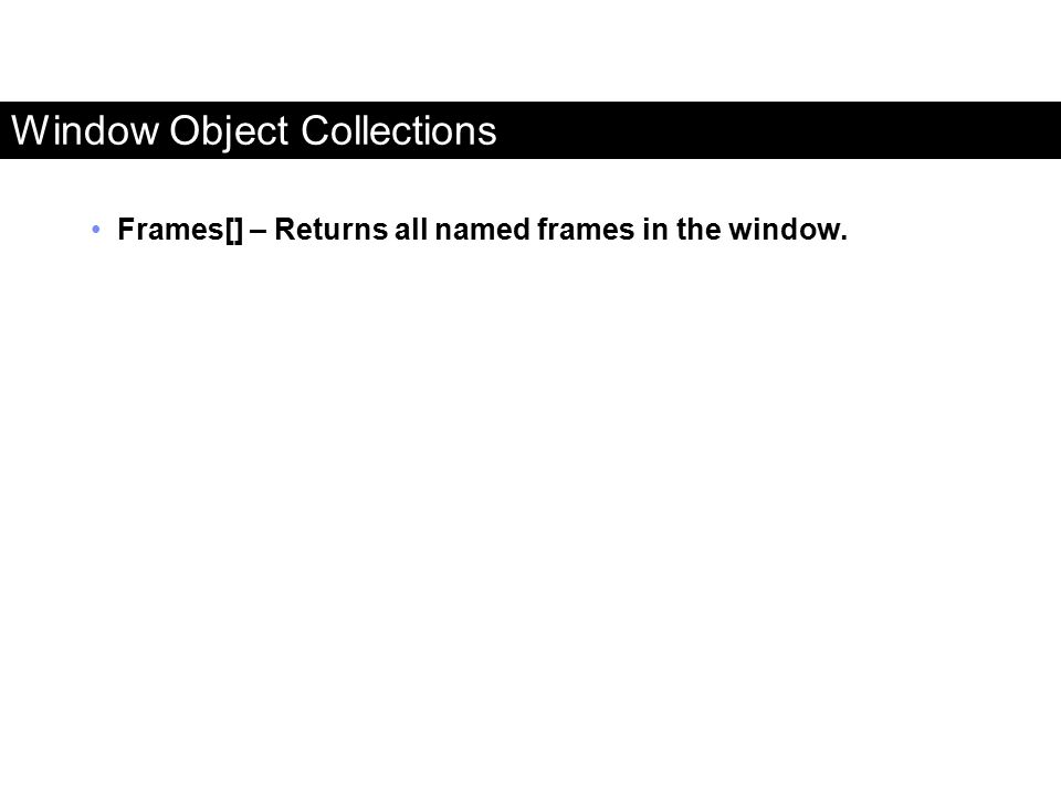 Window Object Collections