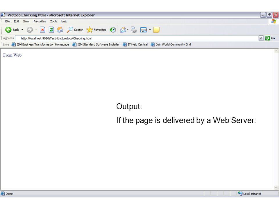 If the page is delivered by a Web Server.