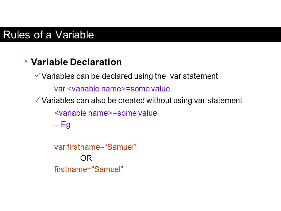 Rules of a Variable Variable Declaration