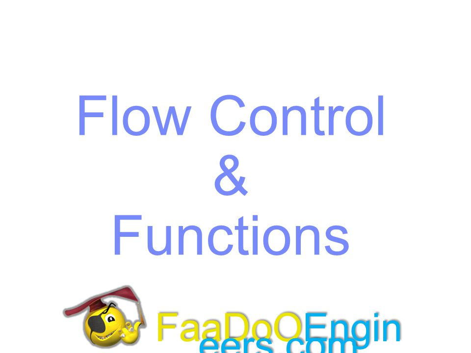 Flow Control & Functions