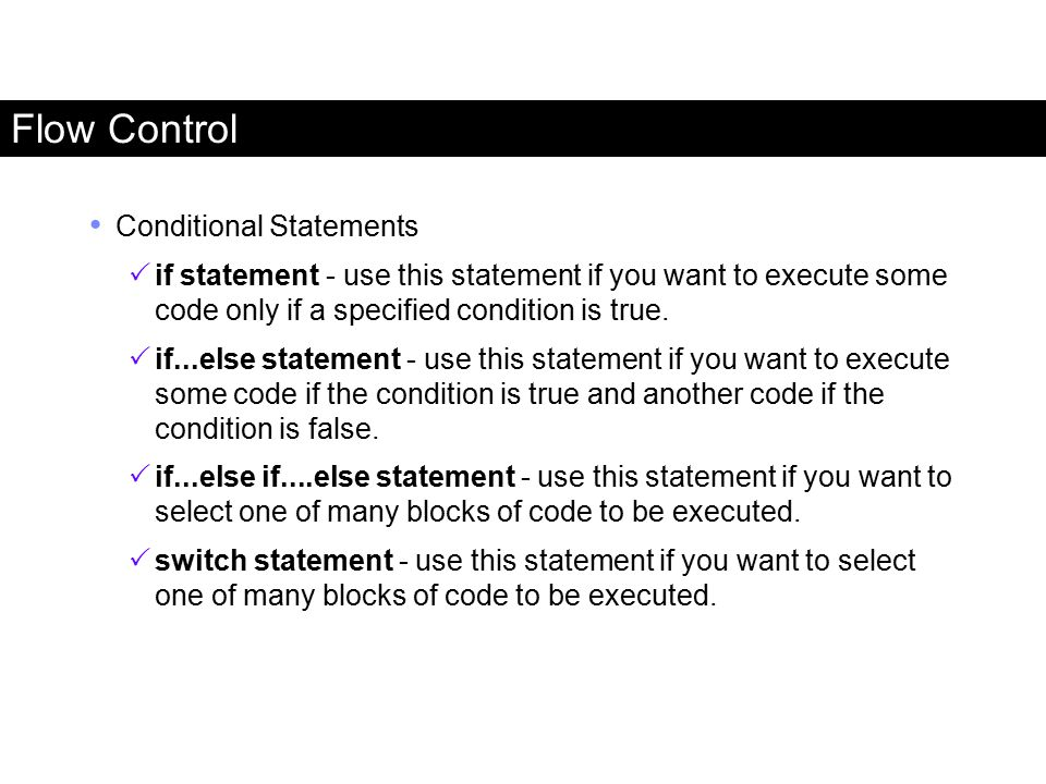 Flow Control Conditional Statements