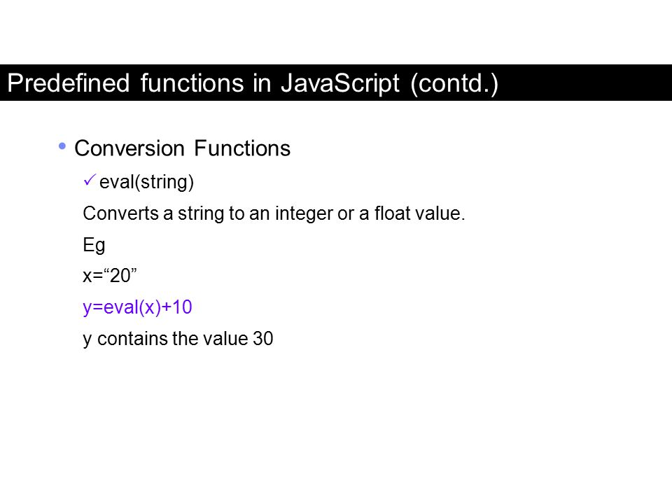 Predefined functions in JavaScript (contd.)