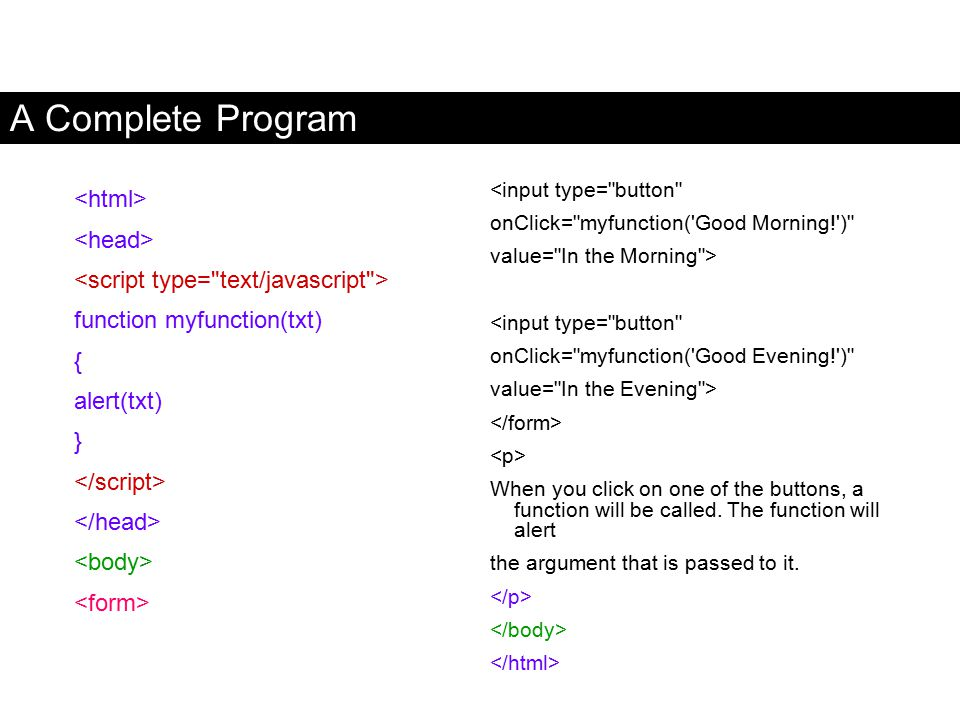 A Complete Program <html> <head>