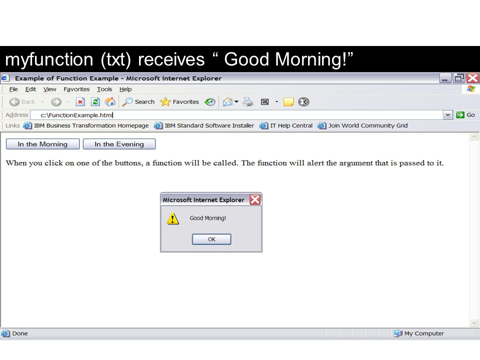 myfunction (txt) receives Good Morning!