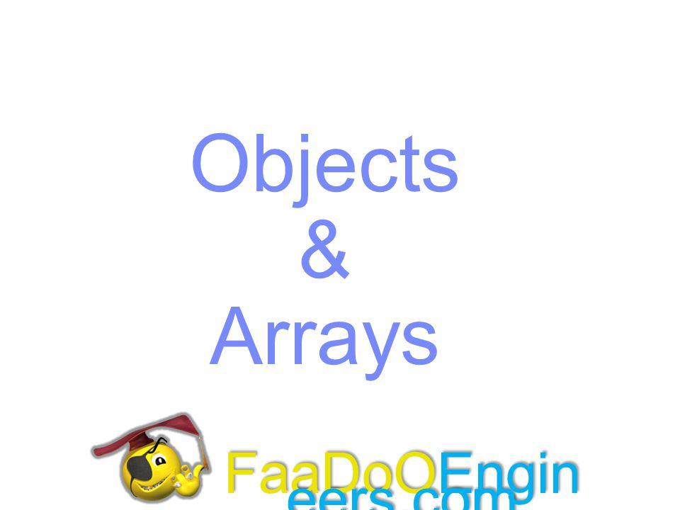 Objects & Arrays FaaDoOEngineers.com FaaDoOEngineers.com