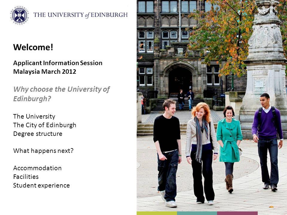 Welcome! Why choose the University of Edinburgh
