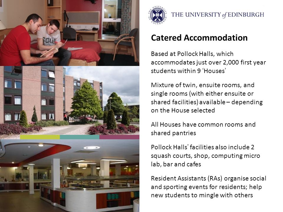 Catered Accommodation