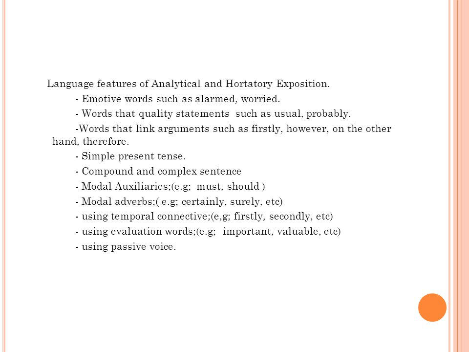 Language features of Analytical and Hortatory Exposition