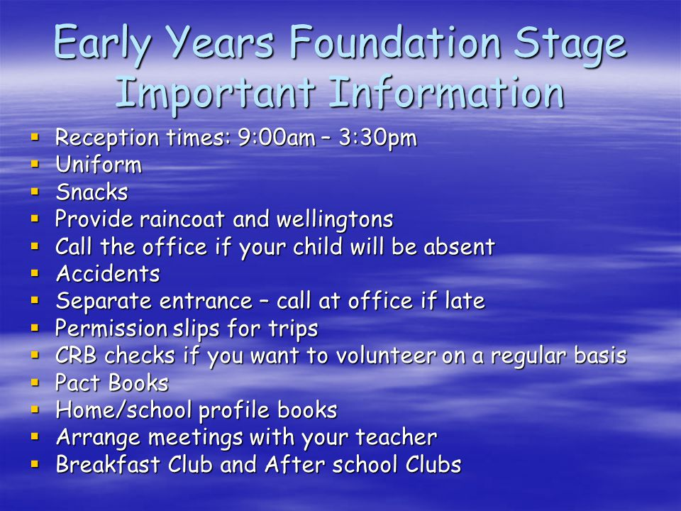 Early Years Foundation Stage Important Information