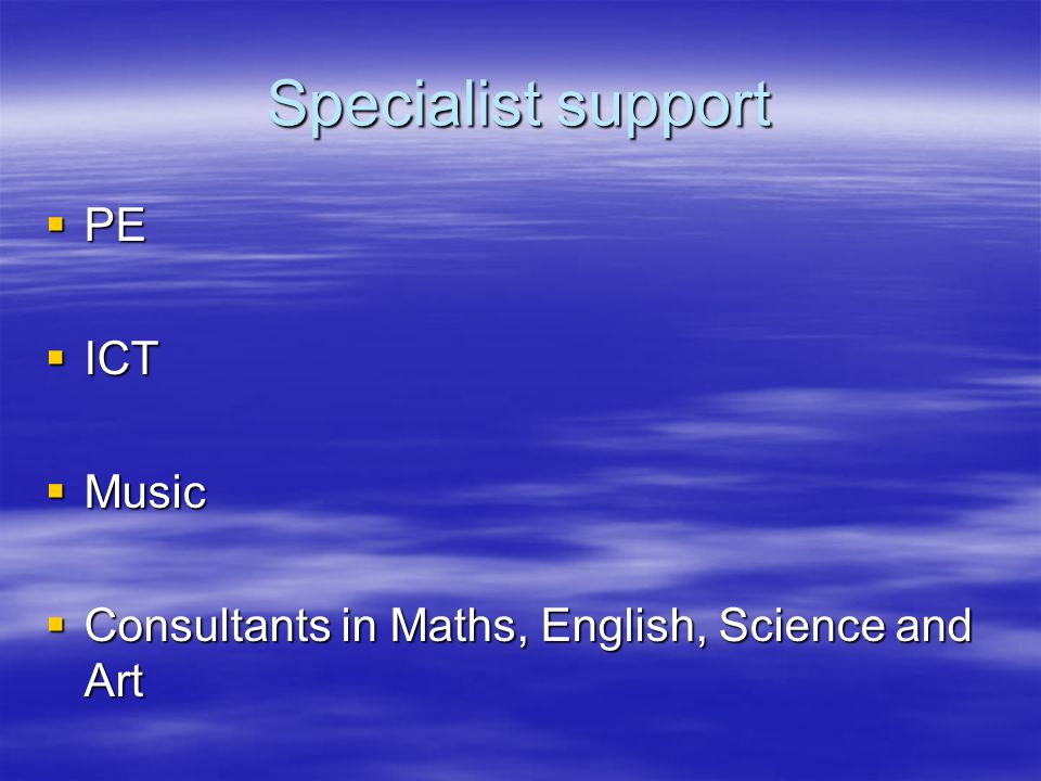 Specialist support PE ICT Music