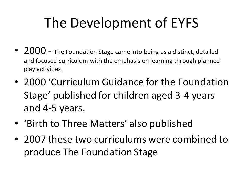 The Development of EYFS