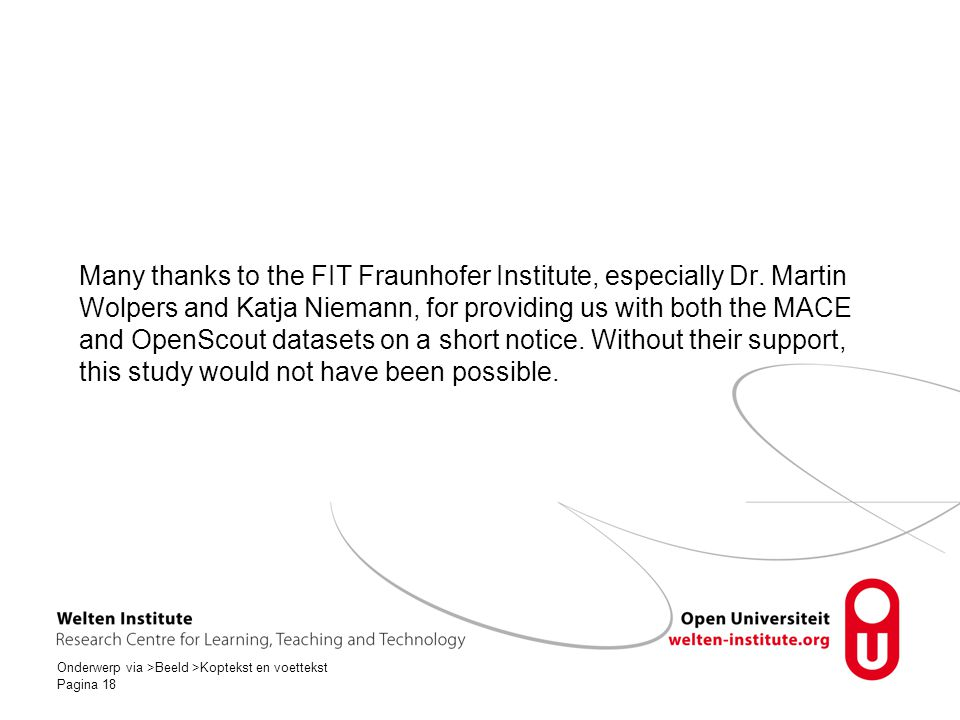 Many thanks to the FIT Fraunhofer Institute, especially Dr