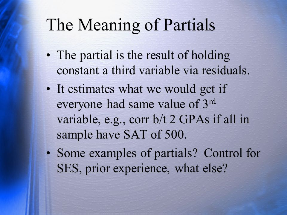 The Meaning of Partials