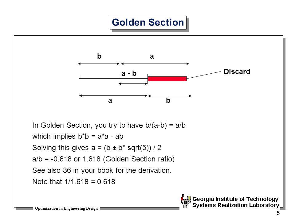 Golden Section b a Discard a - b a b