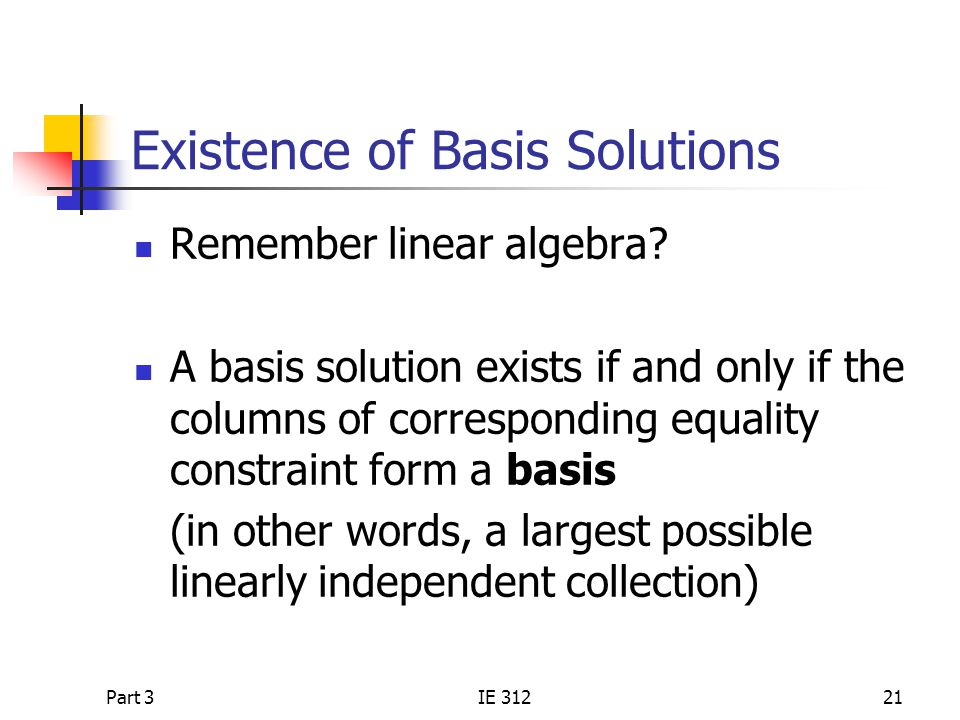 Existence of Basis Solutions