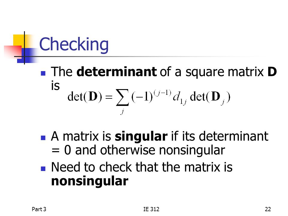 Checking The determinant of a square matrix D is