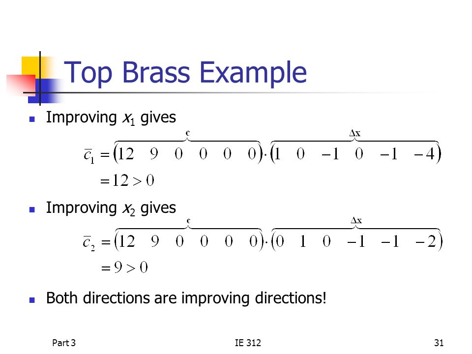 Top Brass Example Improving x1 gives Improving x2 gives