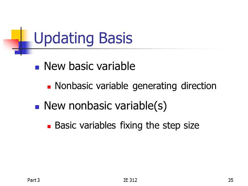 Updating Basis New basic variable New nonbasic variable(s)