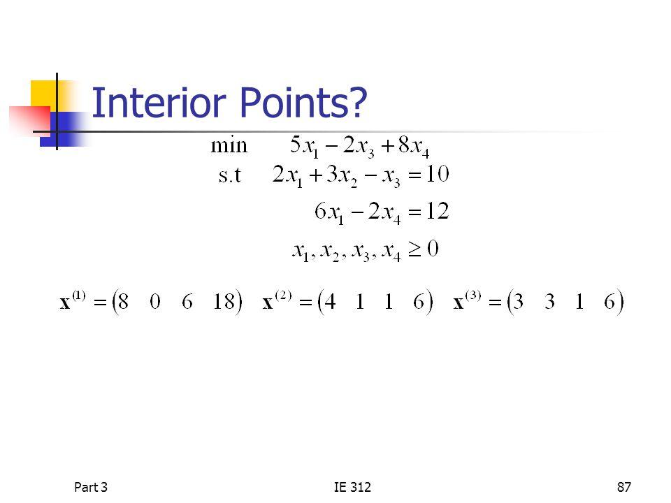 Interior Points Part 3 IE 312
