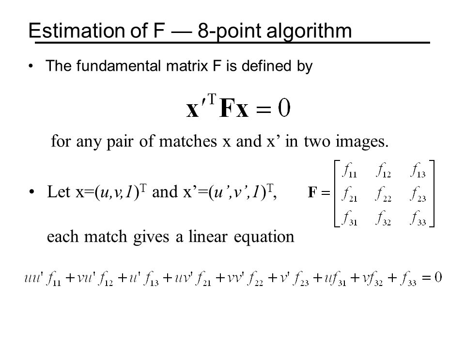 Estimation of F — 8-point algorithm