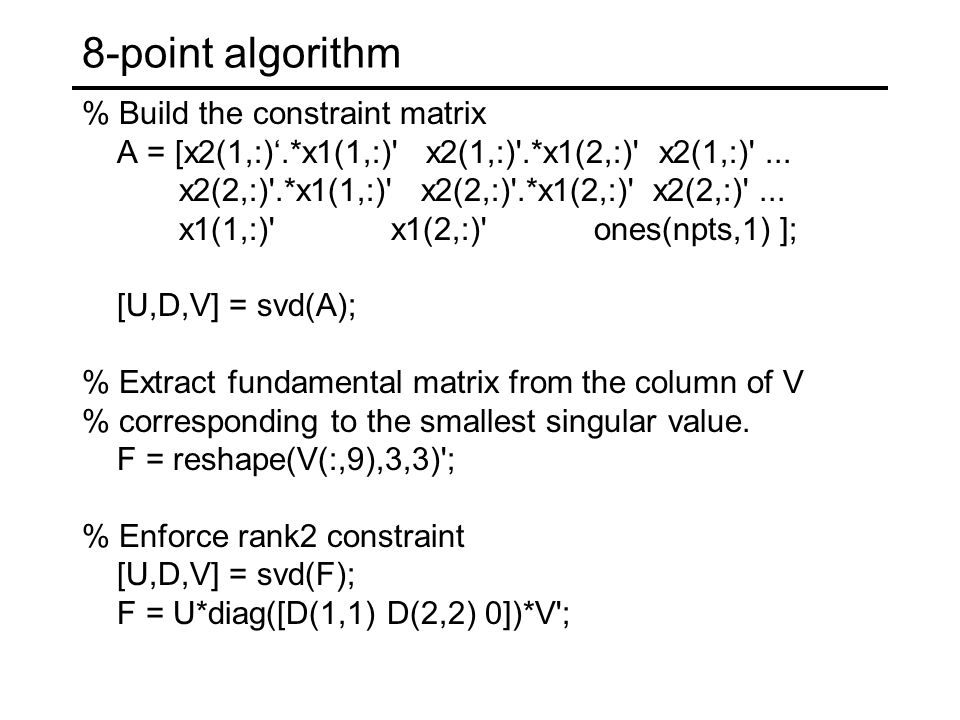 8-point algorithm % Build the constraint matrix